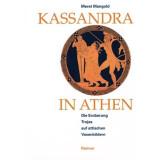 Kassandra in Athen