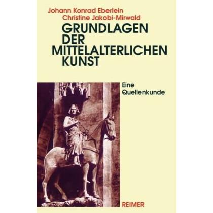Grundlagen der mittelalterlichen Kunst.