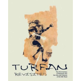 Turfan Revisited - the First Century of Research into the...