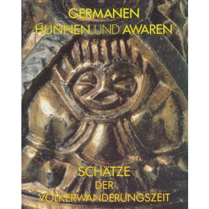 Germanen Hunnen und Awaren - Katalog zur Ausstellung