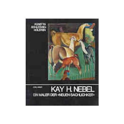 Der Maler Kay H. Nebel
