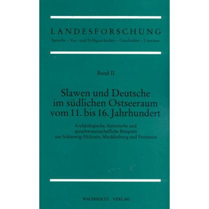 Slawen und Deutsche im südlichen Ostseeraum vom 11. bis 16. Jahrhundert