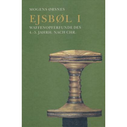 Esbjøl I - Waffenopferfunde des 4.-5. Jahrh. nach Chr.