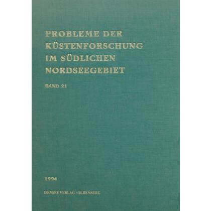 Probleme der Küstenforschung im südlichen Nordseegebiet - Band 21