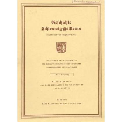 Geschichte Schleswig-Holsteins, Band 4 - Lieferung 3. Das Hochmittelalter bis zur Schlacht von Bornhövd