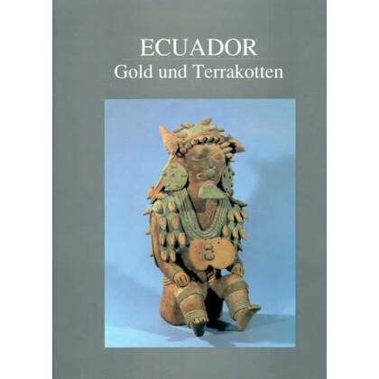 Ecuador - Gold und Terrakotten