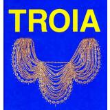 Schliemann und Troja - Ausstellungskataloge der...