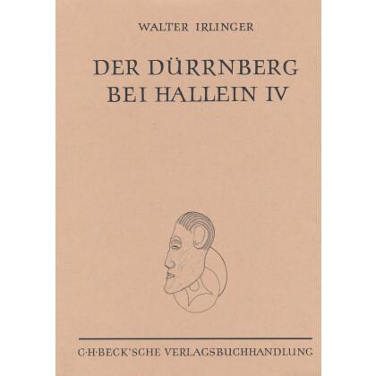 Der Dürrnberg bei Hallein IV - Die Siedlung auf dem Ramsaukopf