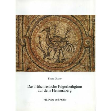 Das frühchristliche Pilgerheiligtum auf dem Hemmaberg