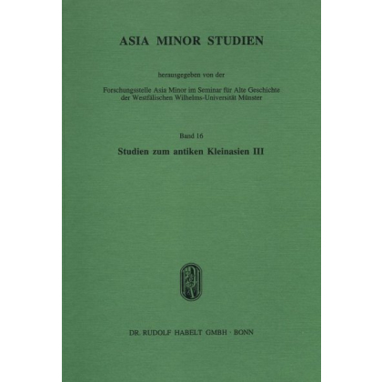 Studien zum antiken Kleinasien, Band III