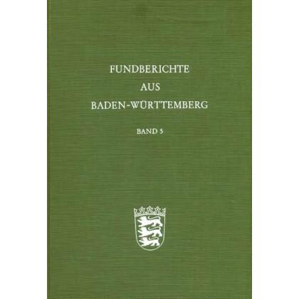 Fundberichte aus Baden-Württemberg, Band 5 - 1980