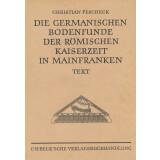 Die Germanischen Bodenfunde der römischen Kaiserzeit...