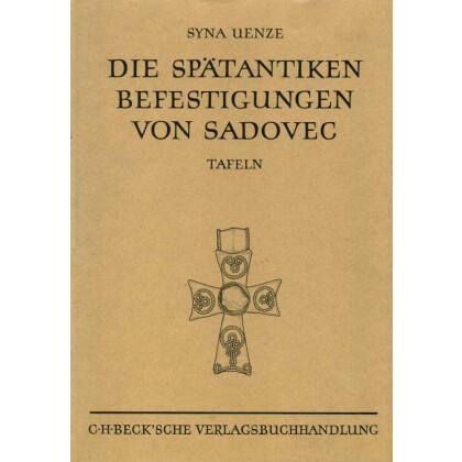 Die Spätantiken Befestigungen von Sadovec, 2 Bände