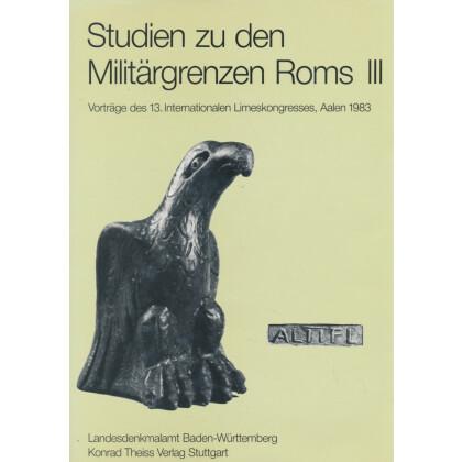 Studien zu den Militärgrenzen Roms, Band III