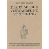 Der römische Verwahrfund von Eining