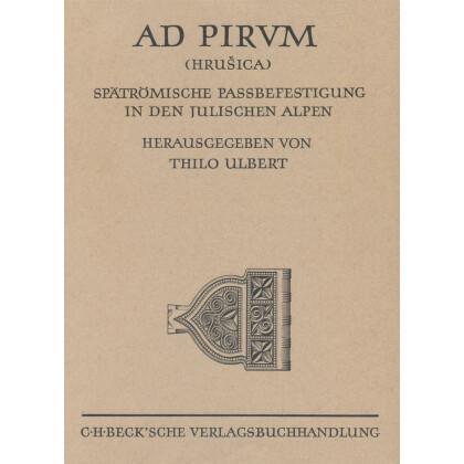 AD PIRUM Hrusica Spätrömische Pass Befestigungen