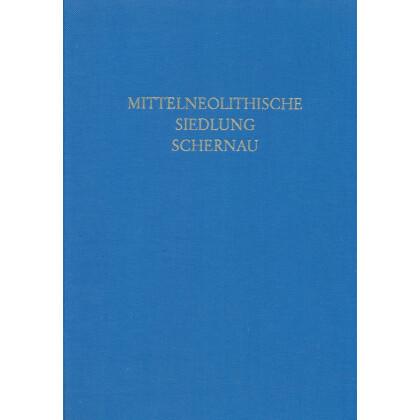Eine Siedlung der Mittelneolithischen Gruppe Bischheim in Schernau
