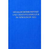 Hügelgräberbronzezeit und Urnenfelderkultur im...