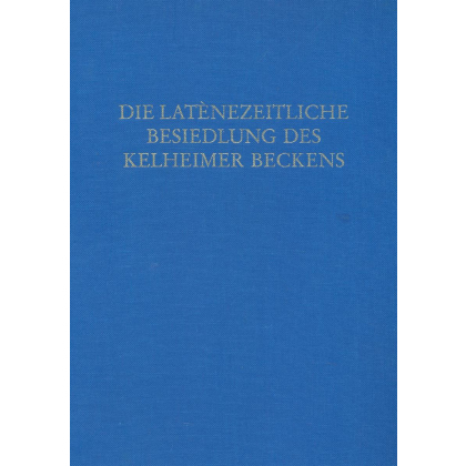 Die latènezeitliche Besiedlung des Kelheimer Beckens