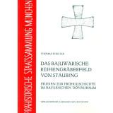 Das bajuwarische Reihengräberfeld von Staubing