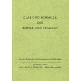 Glas und Schmuck der Römer und Franken
