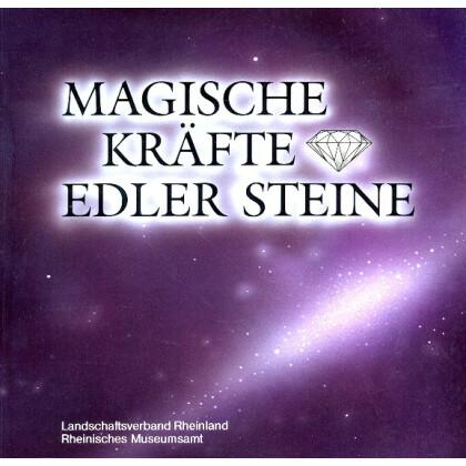 Magische Kräfte Edler Steine. Katalog zur Ausstellung