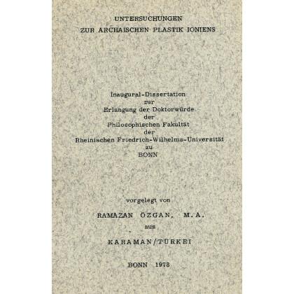 Untersuchungen zur archaischen Plastik Ioniens. Inaugural  Dissertation