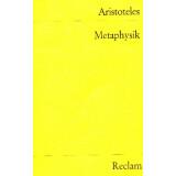 Aristoteles Metaphysik. Schriften zur Ersten Philosophie