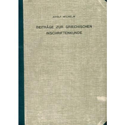 Beiträge zur Griechischen Inschriftkunde