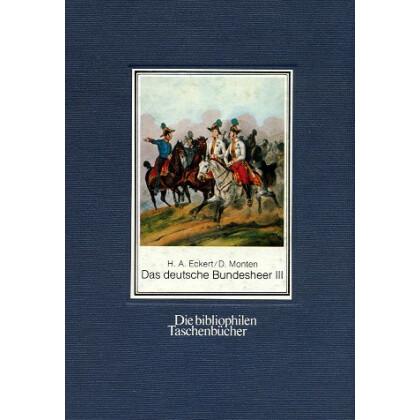 Das deutsche Bundesheer, Band III.  Österreich Lichtenstein Schweizerische Eidgenossenschaft