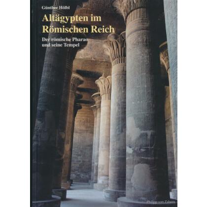 Altägypten im Römischen Reich, Band 1 - Der Römische Pharao und seine Tempel
