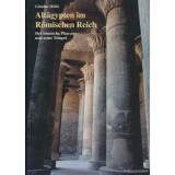 Altägypten im Römischen Reich, Band 1 - Der...