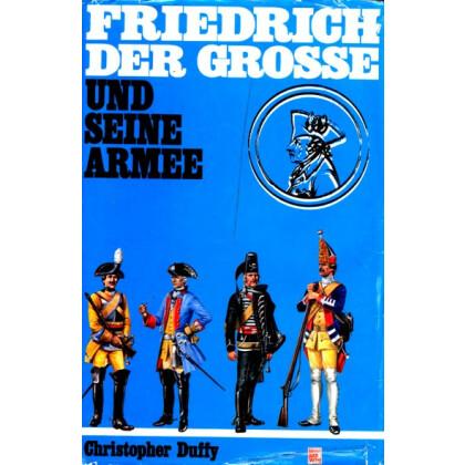 Friedrich der Große und seine Armee