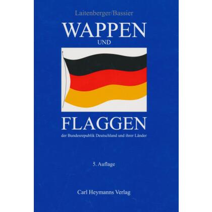 Wappen und Flaggen der Bundesrepublik Deutschland und der Länder