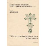 Studien zu Rhein- und Moselfränkischen Bügelfibeln