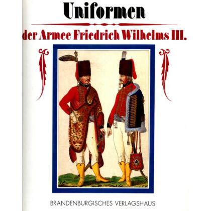 Uniformen der Armee Friedrich Wilhelm III