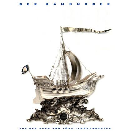 Hamburger Silberschatz. Auf der Spur von fünf Jahrhunderten. Katalog zur Ausstellung von Bild Hamburg 1997