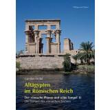 Altägypten im Römischen Reich, Band 2 - Der...
