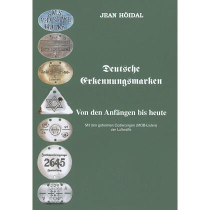 Deutsche Erkennungsmarken - Von den Anfängen bis heute. Mit den geheimen Codierungen (MOB-Listen) der Luftwaffe