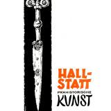 Hallstatt Prähistorische Kunst - Hallstatt. Die...
