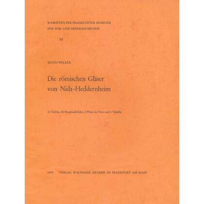 Die römischen Gläser von Nida- Heddernheim, 2 Bände