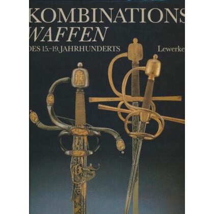 Kombinationswaffen des 15. - 19. Jahrhunderts