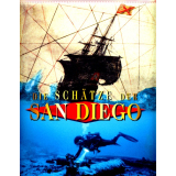 Die Schätze der San Diego. Katalog zur Ausstellung...