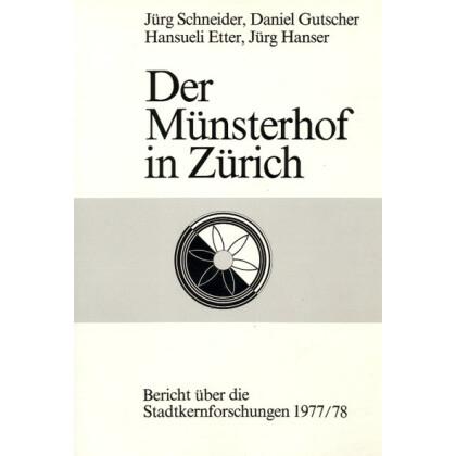 Der Münsterhof in Zürich - 2 Bände
