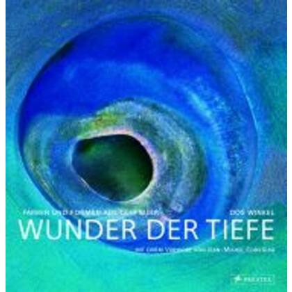 Wunder der Tiefe - Farben und Formen aus dem Meer