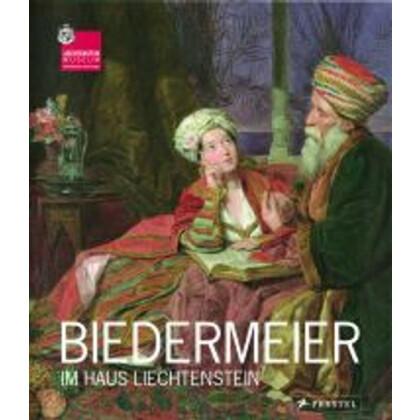 Kräftner, Johann: Biedermeier im Haus Liechtenstein. Die Epoche im Licht der Fürstlichen Sammlungen