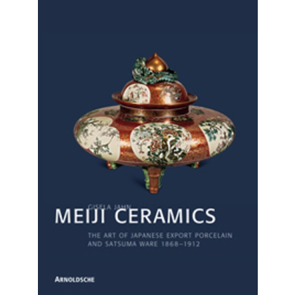 MEIJI-KERAMIK. Japanische Export-Keramik 1868-1912