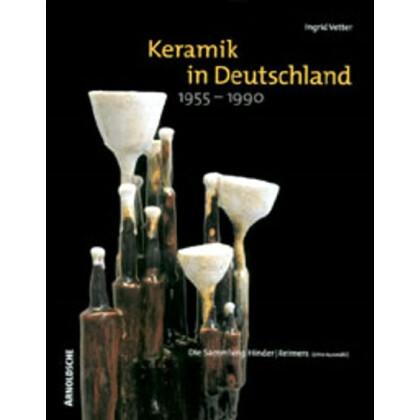 Keramik in Deutschland 1955-1990
