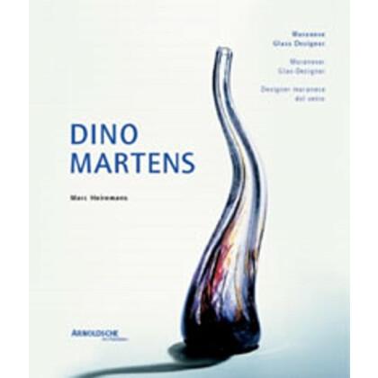 Dino Martens. Muraneser Glas-Designer. Werksverzeichnis