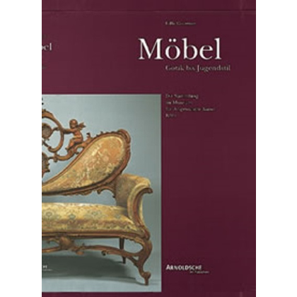 Möbel - Gotik bis Jugendstil